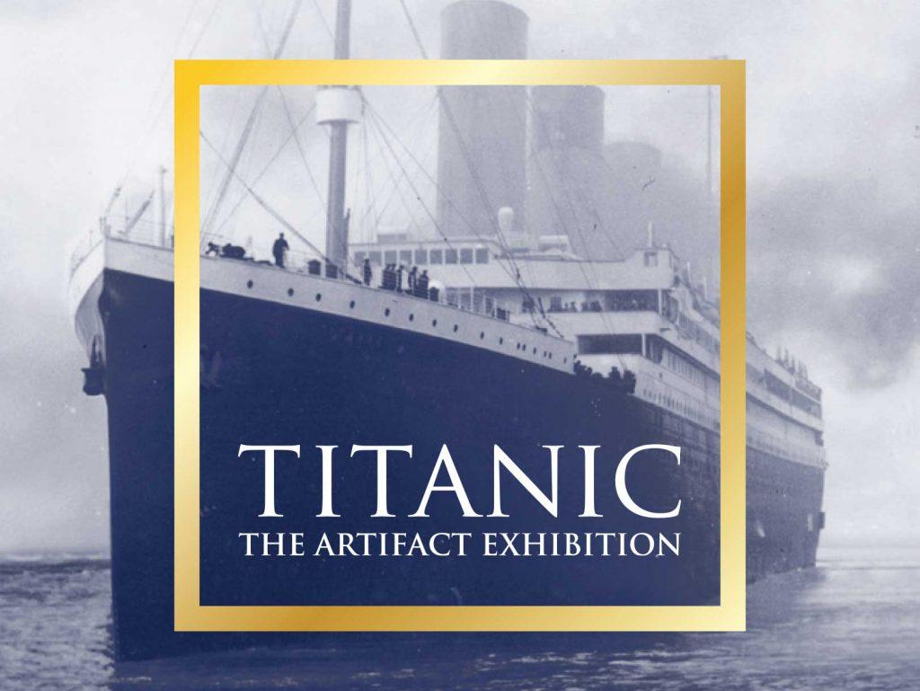 Titanic The Artifact Exhibit